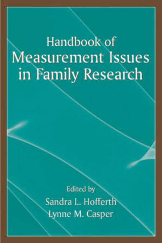 Handbook of Measurement Issues in Family Research (Hardback)