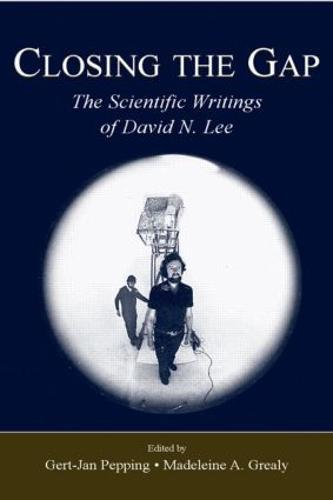 Closing the Gap: The Scientific Writings of David N. Lee (Hardback)