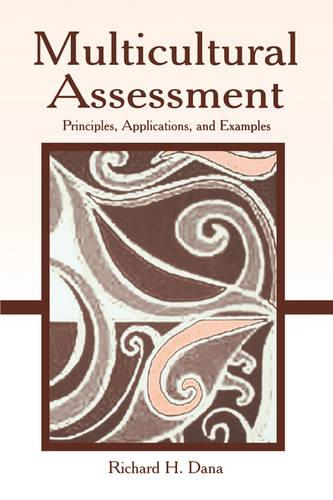 Multicultural Assessment: Principles, Applications, and Examples (Paperback)