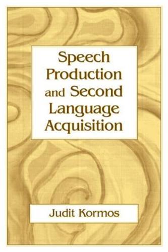 Speech Production and Second Language Acquisition - Cognitive Science and Second Language Acquisition Series (Hardback)