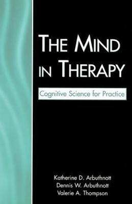 The Mind in Therapy: Cognitive Science for Practice (Paperback)
