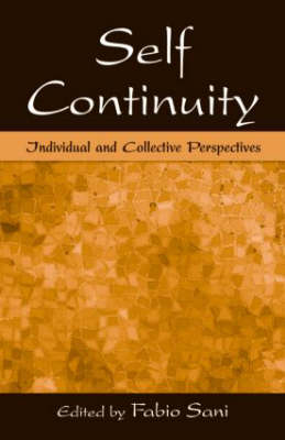 Self Continuity: Individual and Collective Perspectives (Hardback)