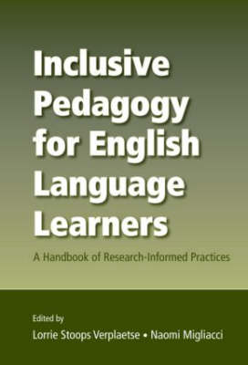 Inclusive Pedagogy for English Language Learners: A Handbook of Research-Informed Practices (Paperback)