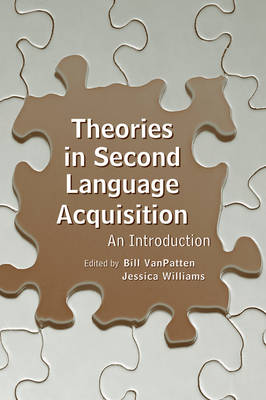Theories in Second Language Acquisition: An Introduction - Second Language Acquisition Research Series (Hardback)