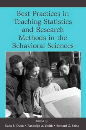 Best Practices in Teaching Statistics and Research Methods in the Behavioral Sciences (Hardback)