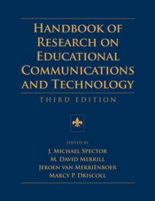 Handbook of Research on Educational Communications and Technology - AECT Series (Hardback)