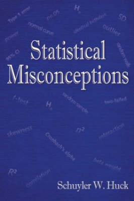Statistical Misconceptions (Paperback)