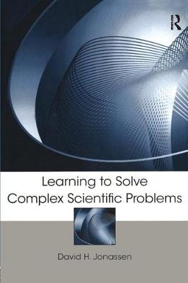 Learning to Solve Complex Scientific Problems (Paperback)