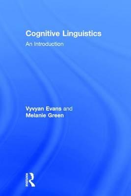 Cognitive Linguistics: An Introduction (Hardback)