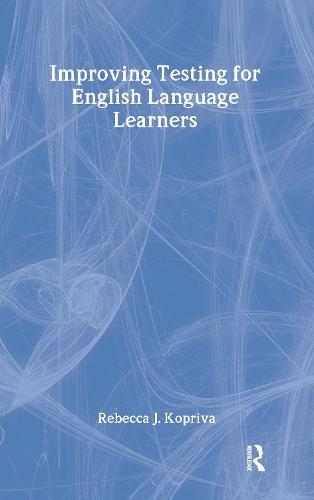 Improving Testing for English Language Learners (Hardback)