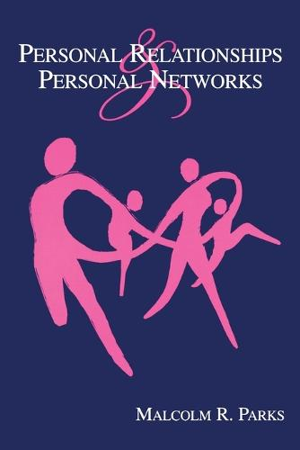 Personal Relationships and Personal Networks - LEA's Series on Personal Relationships (Paperback)