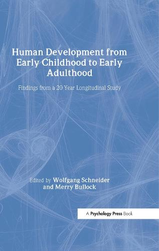 Human Development from Early Childhood to Early Adulthood: Findings from a 20 Year Longitudinal Study (Hardback)