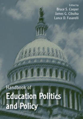 Handbook of Education Politics and Policy (Paperback)