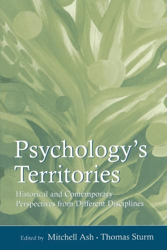 Psychology's Territories: Historical and Contemporary Perspectives from Different Disciplines (Paperback)