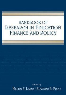 Handbook of Research in Education Finance and Policy (Paperback)