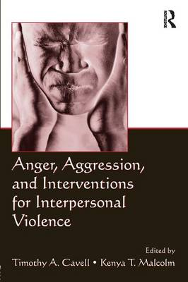 Anger, Aggression, and Interventions for Interpersonal Violence (Paperback)