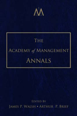 The Academy of Management Annals: Volume 1 - The Academy of Management Annals (Hardback)
