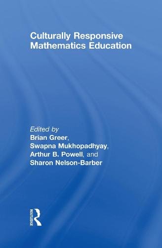 Culturally Responsive Mathematics Education - Studies in Mathematical Thinking and Learning Series (Hardback)