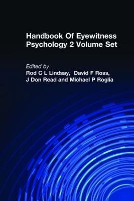 Handbook of Eyewitness Psychology: Vol. 2: Memory for People (Hardback)