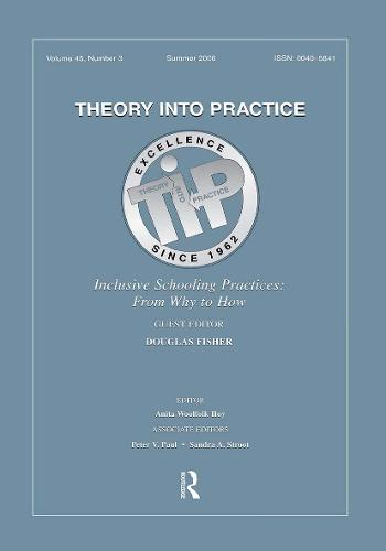 Inclusive Schooling Practices Tip V 45#3: FROM WHY TO HOW (Paperback)