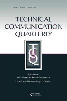 """Cultural Studies and Technical Communication: v. 15, issue 1: A Special Issue of """"Technical Communication Quarterly"""" (Paperback)"""