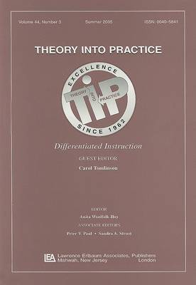 Differentiated Instruction: A Special Issue of Theory into Practice - Theory Into Practice 44 (Paperback)
