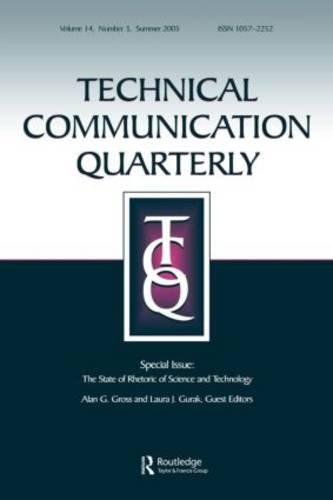 The State of Rhetoric of Science and Technology: A Special Issue of Technical Communication Quarterly (Paperback)