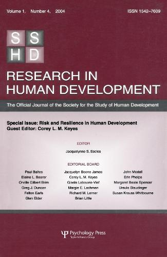 Risk and Resilience in Human Development: A Special Issue of Research in Human Development (Paperback)