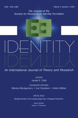 Mediated Identity in the Emerging Digital Age: A Dialogical Perspective:a Special Issue of identity (Paperback)