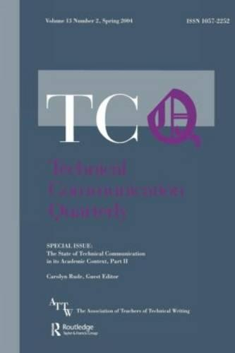 The State of Technical Communication in Its Academic Context: Part 2: A Special Issue of Technical Communication Quarterly (Paperback)