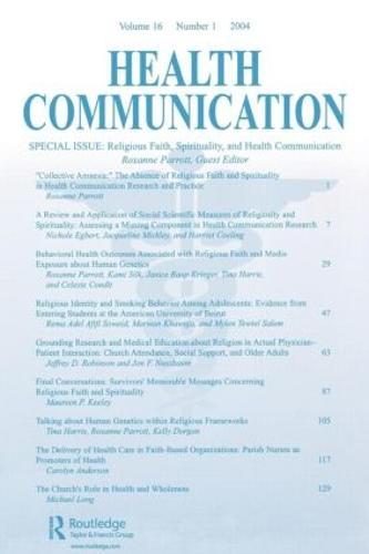 Religious Faith, Spirituality, and Health Communication: A Special Issue of Health Communication (Paperback)