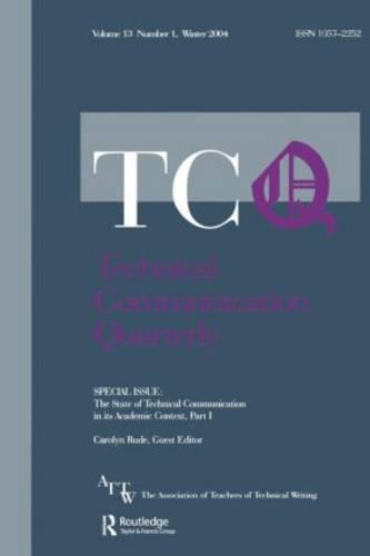 The State of Technical Communication in Its Academic Context: Part I: A Special Issue of Technical Communication Quarterly (Paperback)