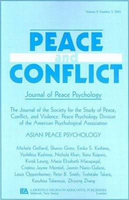 Asian Peace Psychology: A Special Issue of Peace and Conflict (Paperback)