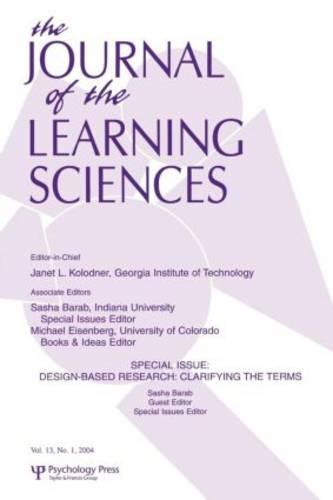 Design-based Research: Clarifying the Terms. A Special Issue of the Journal of the Learning Sciences (Paperback)
