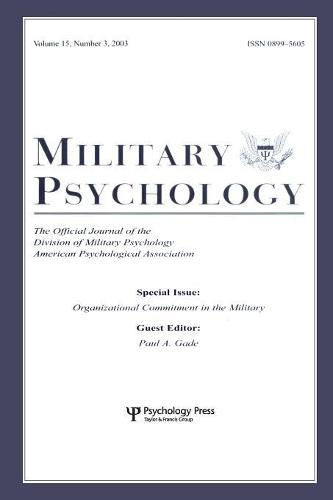 Organizational Commitment in the Military: A Special Issue of military Psychology (Paperback)