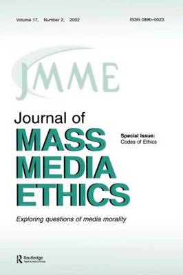 Codes of Ethics: A Special Issue of the journal of Mass Media Ethics (Paperback)