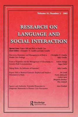 Expert Talk and Risk in Health Care: A Special Issue of research on Language and Social interaction (Paperback)