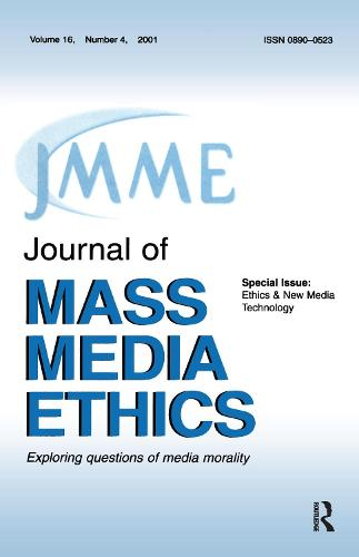Ethics & New Media Technology: A Special Issue of the journal of Mass Media Ethics (Paperback)
