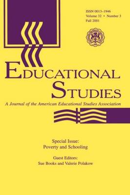 Poverty and Schooling: A Special Issue of Educational Studies (Paperback)