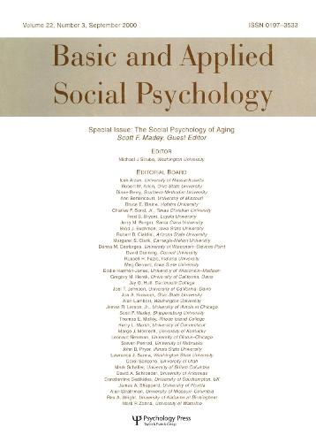 The Social Psychology of Aging: A Special Issue of basic and Applied Social Psychology (Paperback)