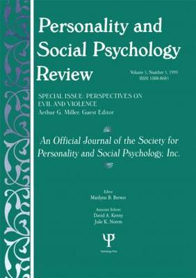 Perspectives on Evil and Violence: A Special Issue of personality and Social Psychology Review (Paperback)