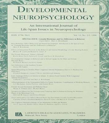 Gonadal Hormones and Sex Differences in Behavior: A Special Issue of developmental Neuropsychology (Paperback)