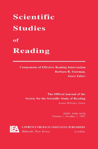 Components of Effective Reading Intervention: A Special Issue of scientific Studies of Reading (Paperback)