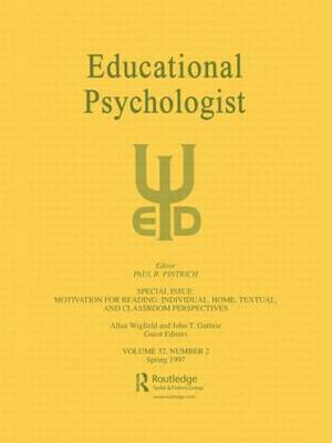 Motivation for Reading: Individual, Home, Textual, and Classroom Perspectives: A Special Issue of educational Psychologist (Paperback)