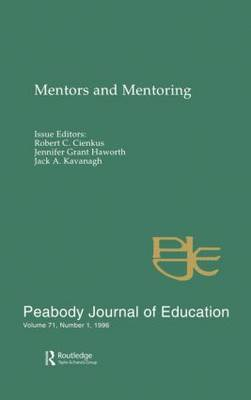 Mentors and Mentoring: A Special Issue of the peabody Journal of Education (Hardback)