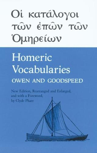 Homeric Vocabularies: Greek and English Word-Lists for the Study of Homer (Paperback)
