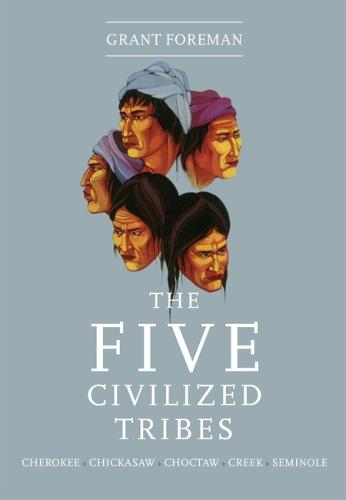 Five Civilized Tribes (Paperback)