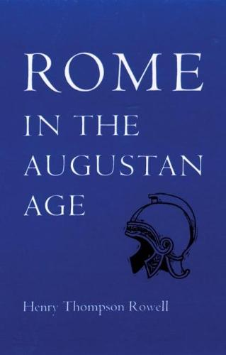Rome in the Augustan Age - Centers of Civilization S. (Paperback)