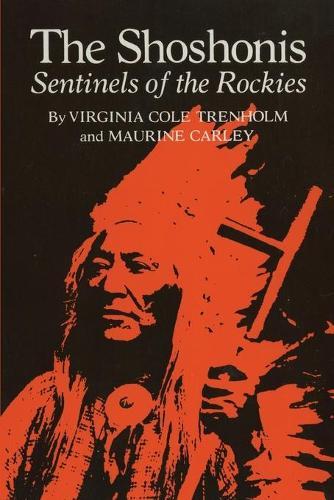 Shoshonis: Sentinels of the Rockies (Hardback)