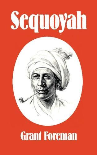 Sequoyah - Civilization of American Indian S. (Paperback)